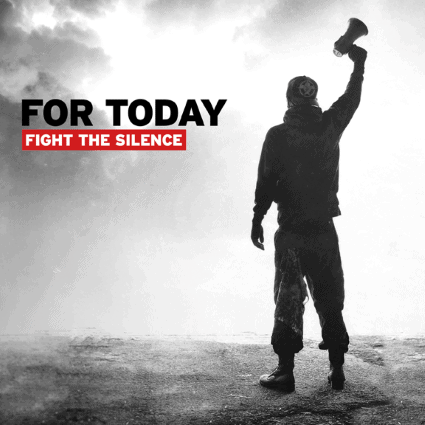 For Today – Fight the Silence Review